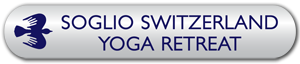Click here for annual yoga retreat in Europe in Soglio, Switzerland.